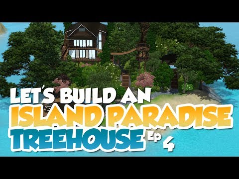 The Sims 3 - Let's Build Ep 4 - Island Paradise - Treehouse