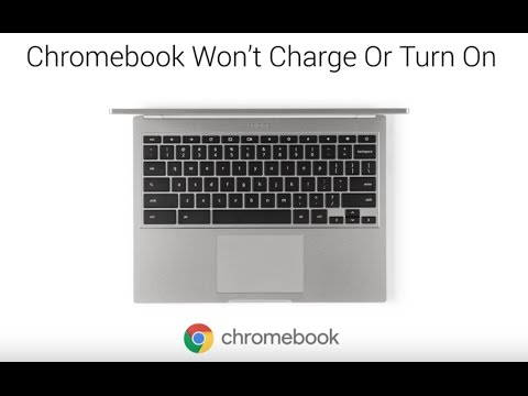 Video Tutorial: Chromebook Wont Charge or Turn On