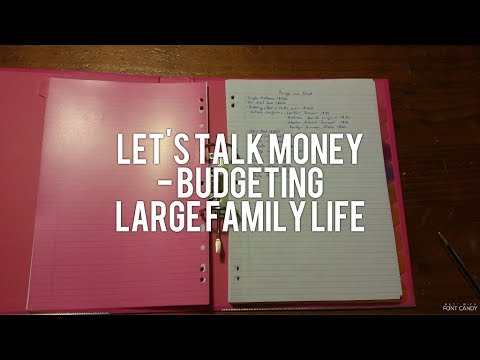 Let's Talk Money- Budget for Family of 12