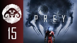 PREY (Nightmare Difficulty) #15 : They