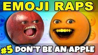 Annoying Orange - EMOJI RAPS #5: Don