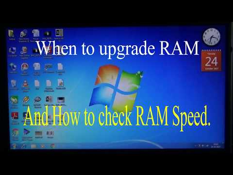 When to upgrade PC / Laptop RAM and How to check RAM speed.