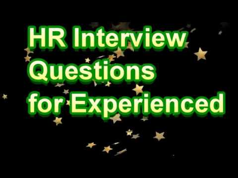 Top 25 HR Interview Questions with Answers for Experienced candidates