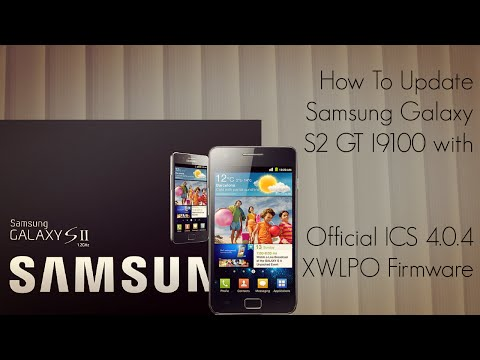 How to Update Samsung Galaxy S2 GT I9100 with Official ICS 4.0.4 XWLPO Firmware