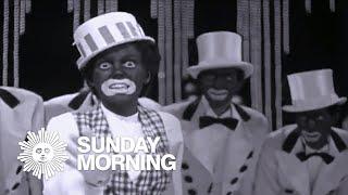 Blackface: A cultural history of a racist art form