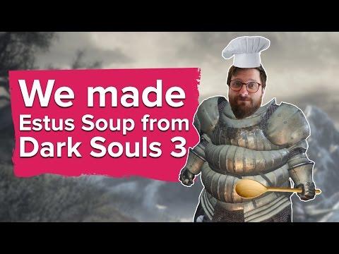 We cooked Estus Soup from Dark Souls 3
