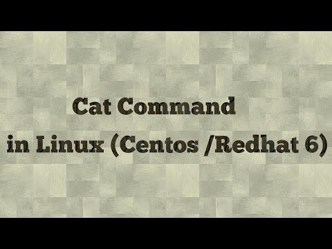 Linux cat command with examples  (centos/redhat 6)
