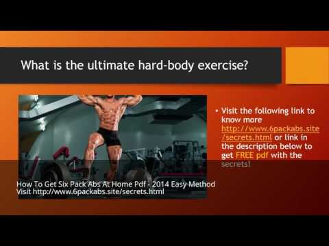 How To Get Six Pack Abs At Home Pdf - 2014 Easy Method