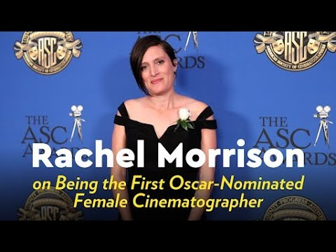 Rachel Morrison on Being the First Oscar-Nominated Female Cinematographer
