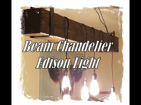 Beam Chandelier Edison Light