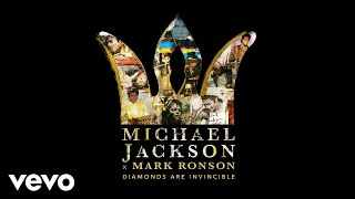 Michael Jackson - Michael Jackson x Mark Ronson: Diamonds are Invincible (Audio)