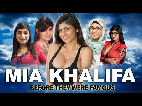 Xxx Mp4 Mia Khalifa Before They Were Famous EPIC Biography 0 To Now 3gp Sex