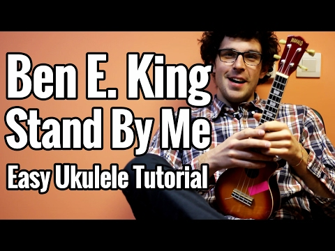 Ben E. King - Stand By Me - Ukulele Tutorial - Easy Chords And Picking Pattern