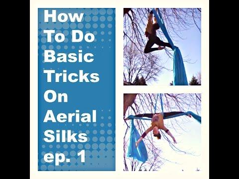 How To Do Basic Tricks On Aerail Silks ep. 1