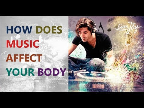 How Does Music Affect Your Body