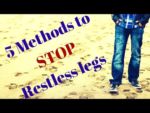 5 Methods to STOP restless legs syndrome This is natural tips I found by chance one day