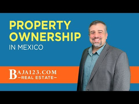 Property Ownership in Mexico