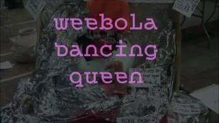 DANCING QUEEN WEEBOLA TRIBUTE EXHIBIT