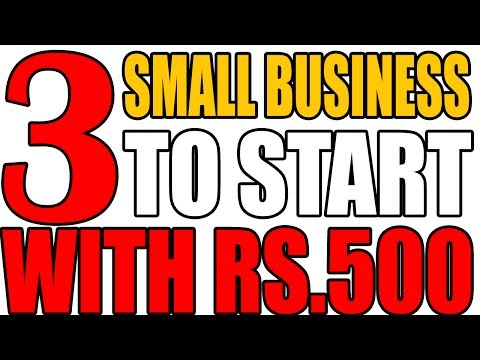 Top 3 Small Business To Start With Rs.500   Small Business Ideas