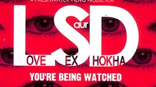 Love, Sex Aur Dhokha