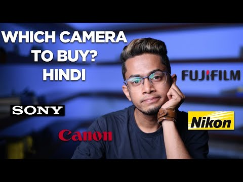 Hindi Photography | Which CAMERA should you buy | Best DSLR for your budget and use