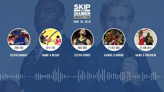 UNDISPUTED Audio Podcast (6.10.19) with Skip Bayless, Shannon Sharpe & Jenny Taft   UNDISPUTED