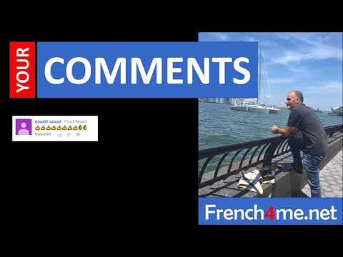 Learn French with Vincent # Your comments