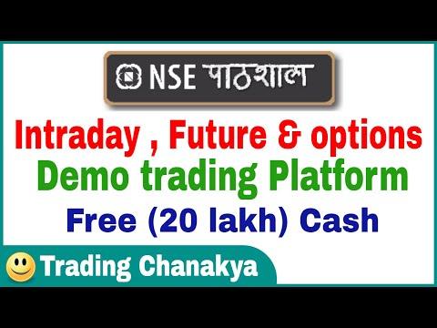 Free intraday - (options & future) demo trading platform - Nse paathshaala - By trading chanakya