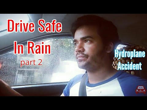 Learn how to drive car in rain safely | Hydroplane accident