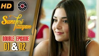 Sunehri Titliyan   Episode 1 & 2   Turkish Drama   Hande Ercel   Dramas Central
