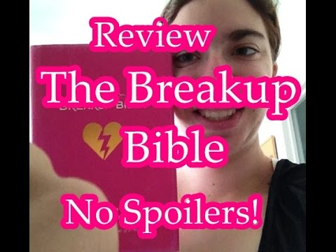 Book Review: The Breakup Bible (No Spoilers)