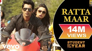 Ratta Maar - SOTY | Alia Bhatt | Sidharth Malhotra | Varun Dhawan