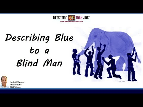 Is ADHD Like Describing the Color Blue to a Blind Man?
