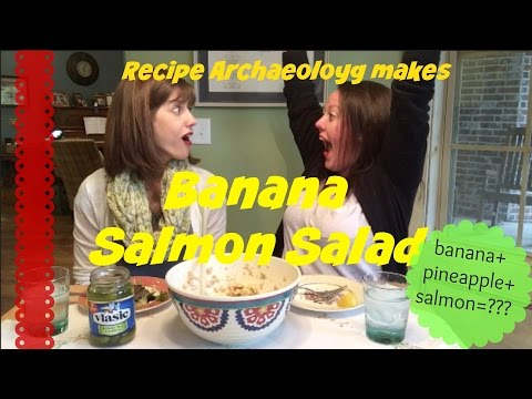Banana Salmon Salad - 1951 Recipe