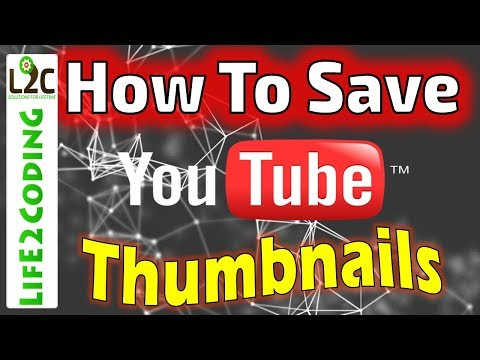 How to Save Thumbnails of Youtube Video in High Resulation