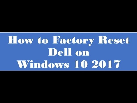 how to factory reset dell on windows 10 2017