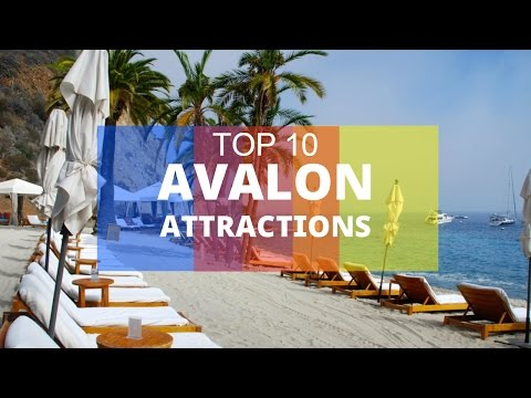 Top 10. Best Tourist Attractions in Avalon - Catalina Island, California