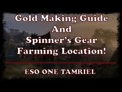 ESO | Easy Spinner Set Farm And Gold Making Guide | One Tamriel