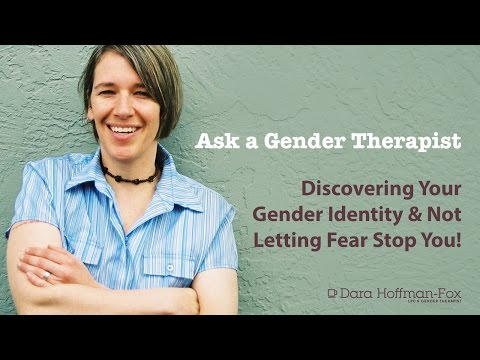 Discovering Your True Gender Identity & Not Letting Fear Stop You!