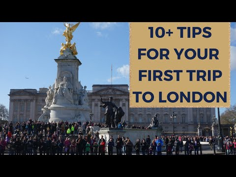 VISITING LONDON FOR THE FIRST TIME TIPS