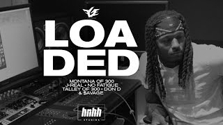 """Loaded"" - Montana Of 300, J-Real, No Fatigue, Talley Of 300, Don D & $avage"