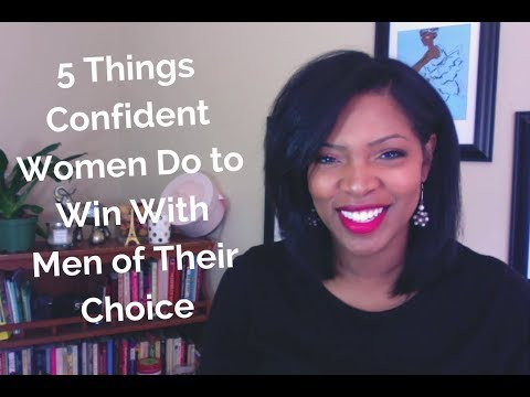 5 Things Confident Women Do to Win the Men of Their Choice