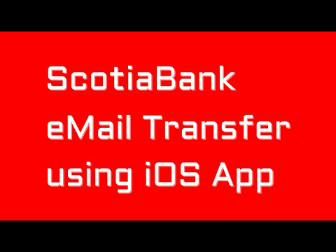 ScotiaBank eMail Transfer using iOS App How to