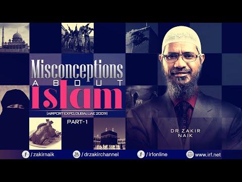 MISCONCEPTIONS ABOUT ISLAM   DUBAI PART 1   LECTURE + Q & A   DR ZAKIR NAIK