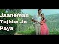 Jaaneman Tujhko Jo Paya Mallika Sherawat Himanshu Malik Khwahish HD Songs Asha Bhosle mp3