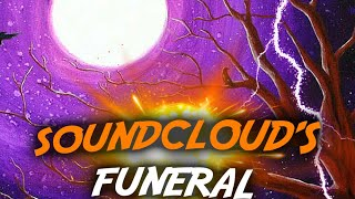 Soundclouds Funeral (prod.yungmexic$nbih)