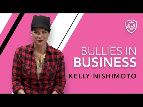 How to Deal with Bullies in Business by Kelly Nishimoto