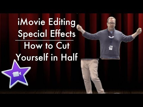 Special Effects Editing in iMovie - How to Cut Yourself in Half