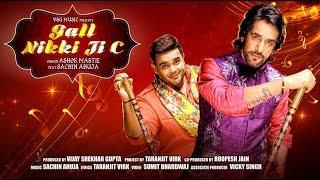 Gall Nikki Ji C || Ashok Mastie Feat. Sachin Ahuja || VSG Music || Latest Punjabi Song 2016
