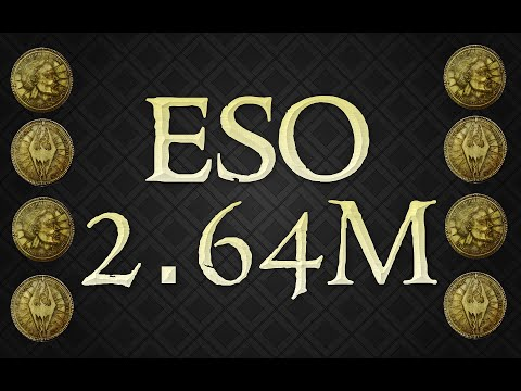 ESO l Make 2.64M Gold in 3 hours!